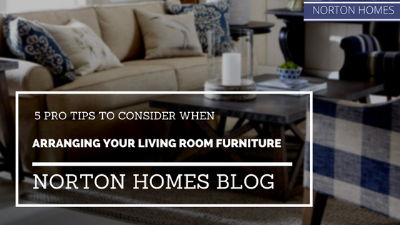 5 Pro Tips To Consider When Arranging Your Living Room Furniture
